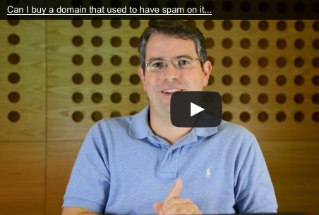 Neues Matt Cutts SEO Video: Can I buy a domain that used to have spam on it and still rank?